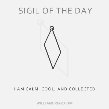 i am calm cool and collected sigil
