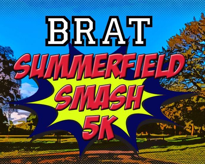 BRAT Summerfield Smash 5K