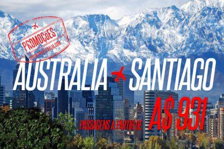 Passagens Promocionais de ida e volta, AUSTRÁLIA > SANTIAGO (CHILE), a partir de A$ 930. Aproveite!