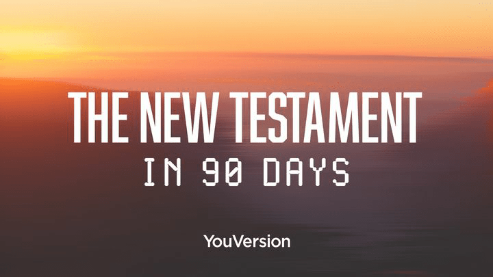 Read the New Testament in 90 Days