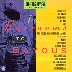 All-Ears Review Volume 6, from Barrooms To Bayous ROM Records 21006 1989 Chem-oo-Chem