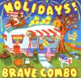 Holidays by Brave Combo