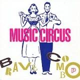 Brave Combo Album - Music Circus