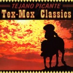 Tejano Picante Tex-Mex Classics Rhino Entertainment Company R2 74365 2001 Besos Besitos