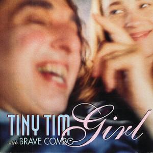 Girl - Tiny Tim & Brave Combo