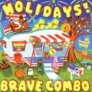 Holidays - Brave Combo