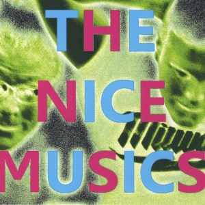 The Nice Musics