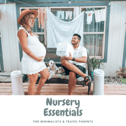 nursery essentials for minimalists and travel parents