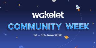 Wakelet Community Week