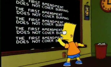 Bart Simpson writing the 1st Amendment doesn't cover burping on a chalkboard