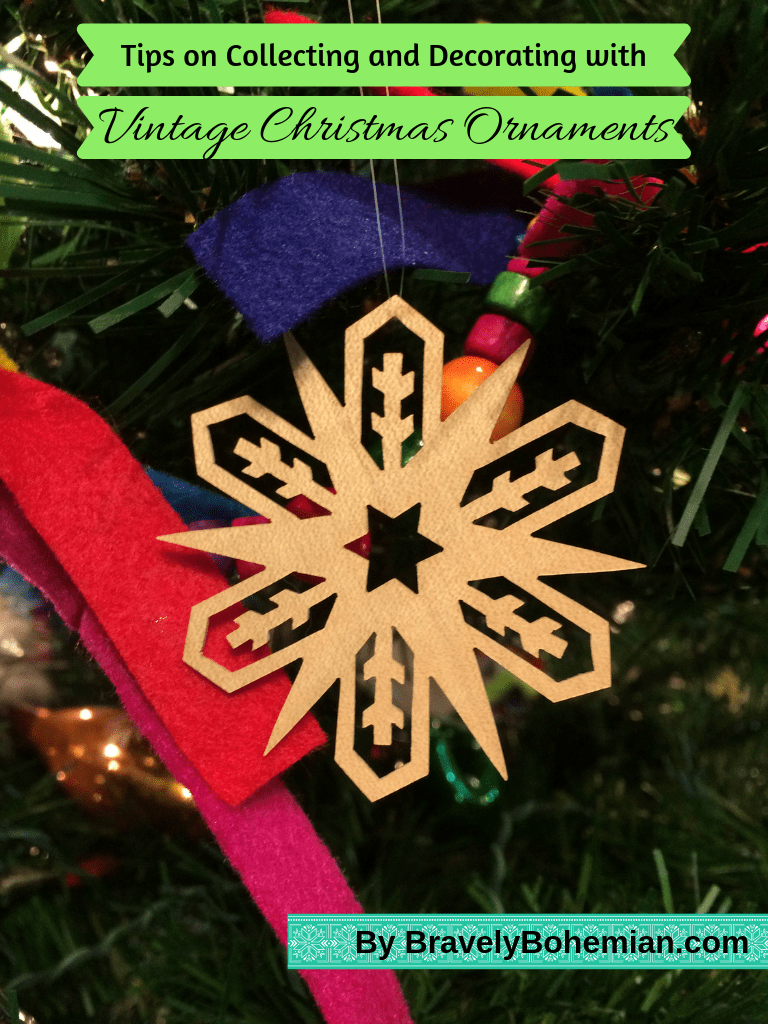 Tips On Collecting And Using Vintage Christmas Ornaments Bravely