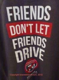 friends don't let friends drive I 70 eldora