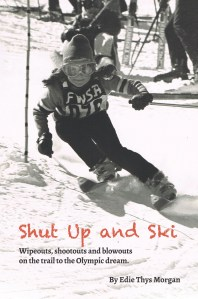Shut Up and Ski (And Read This Book!)