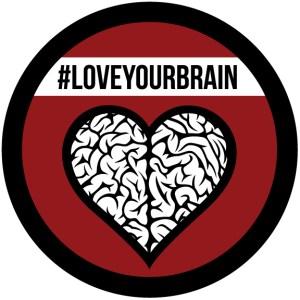 #loveyourbrain
