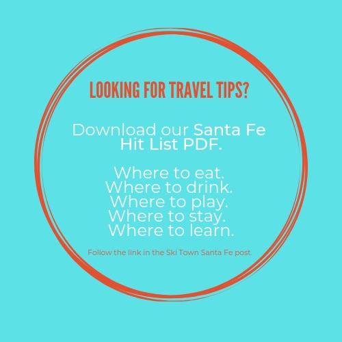 santa fe new mexico travel tips