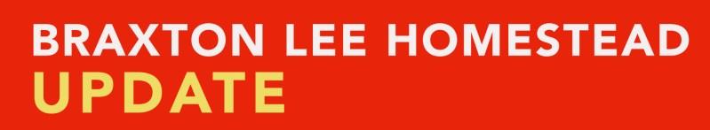 Braxton Lee Homestead Update