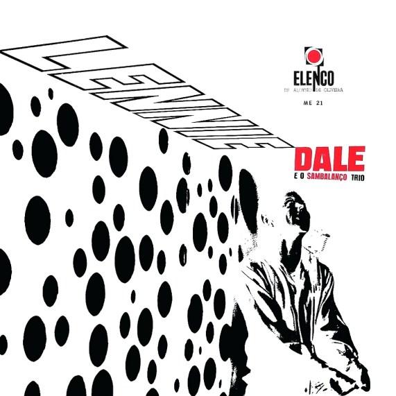 Lennie Dale & Sambalanço Trio - Lennie Dale e O Sambalanço Trio (1965, Elenco ME-21) a
