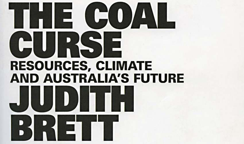 Feature: The Coal Curse Cover, Judith Brett, Quarterly Essay #78, 2020