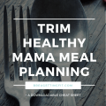trim healthy mama meal planning cheat sheet