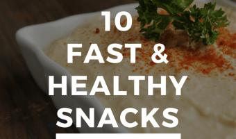 10 Fast Healthy Snacks