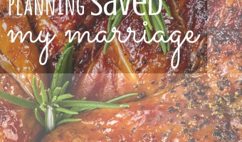 Meal Planning Saved My Marriage (Letting Go Of Excuses)