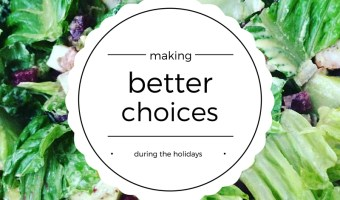 Making Better Choices During The Holidays + Salata Giveaway!