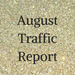 August Traffic Report