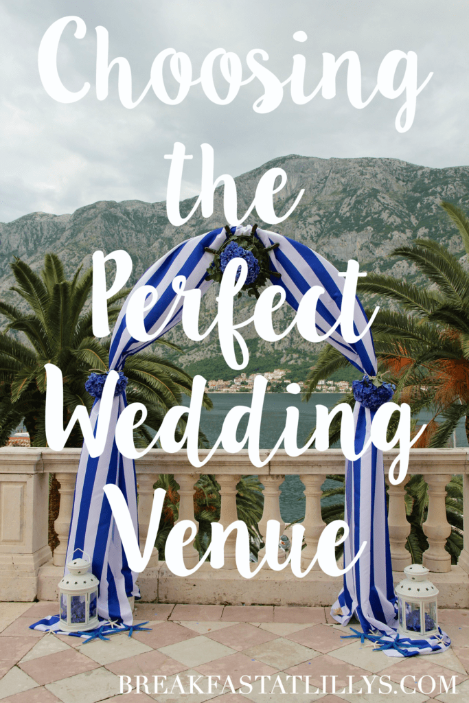 How to Pick the Perfect Wedding Venue