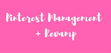 Pinterest Management + Revamp