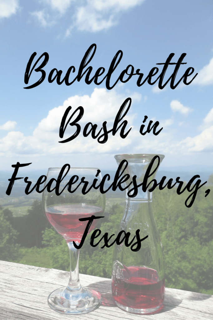 Bachelorette Bash in Fredericksburg, Texas - My Texas Bachelorette Party by popular Houston lifestyle blogger, Breakfast at Lilly's