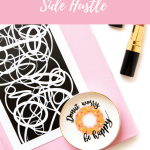 Balancing a Day Job + Side Hustle