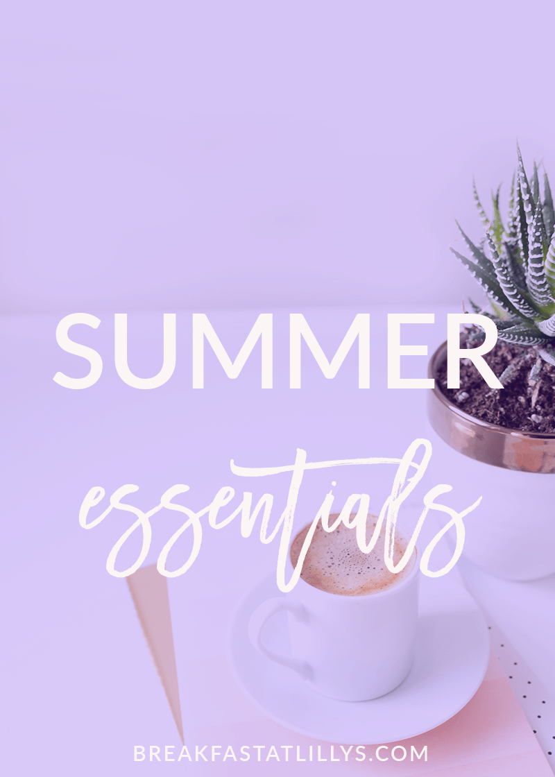 Summer Essentials 2017