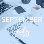 Check out my September goals today on the blog.