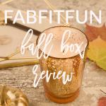 FabFitFun Fall Box Review