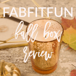 The FabFitFun Fall Box is here! Check out my FabFitFun fall box review today on Breakfast at Lilly's.
