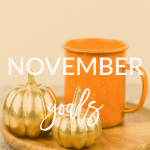 Check out my November goals today on Breakfast at Lilly's.