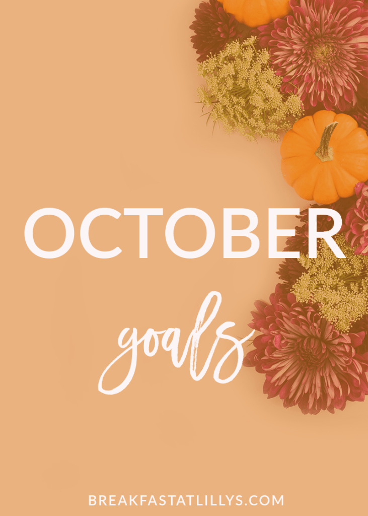 Check out my October goals today on Breakfast at Lilly's.