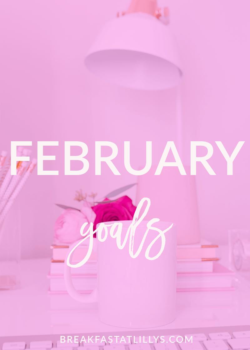 February Personal Goals 2018
