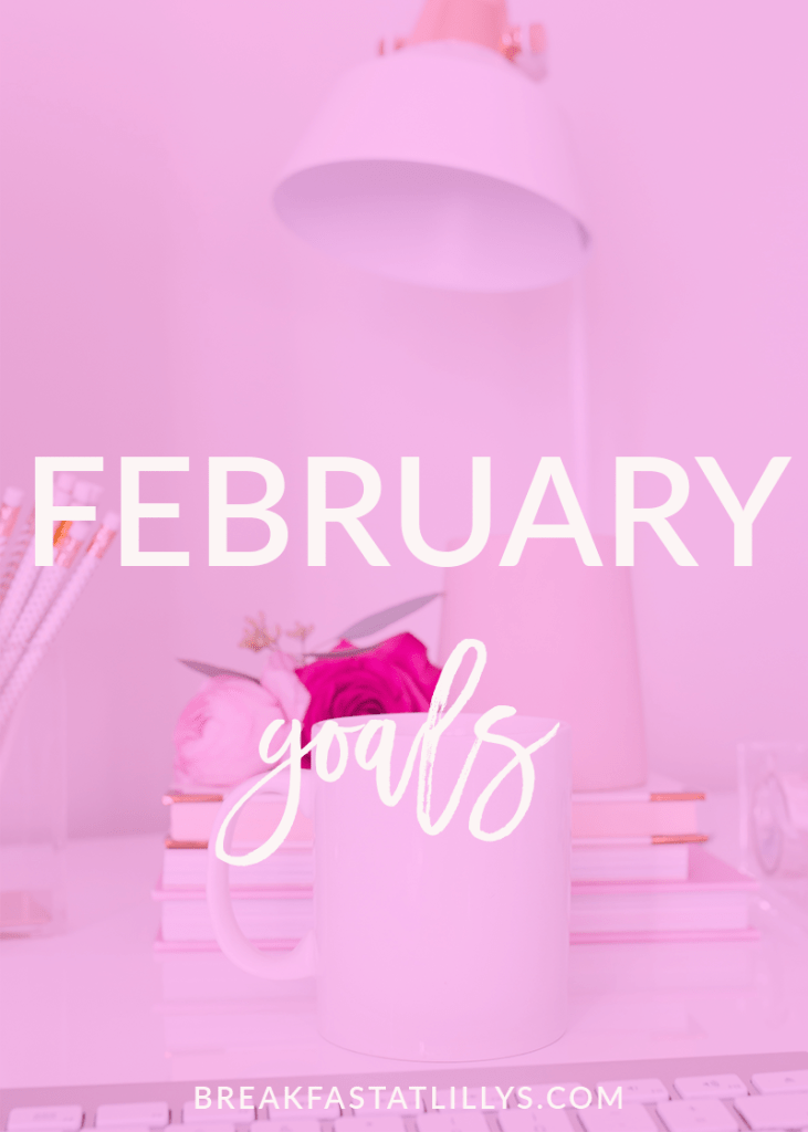 I can't believe that it's time to share my February goals. Check out what I'm trying to accomplish this month on Breakfast at Lilly's.  - February Personal Goals 2018 by popular San Antonio lifestyle blogger Breakfast at Lilly's