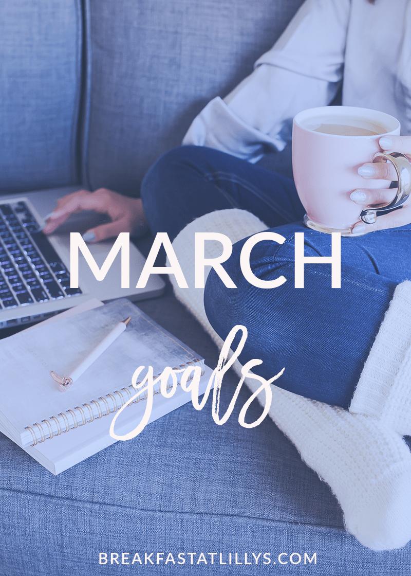 March Goals 2019