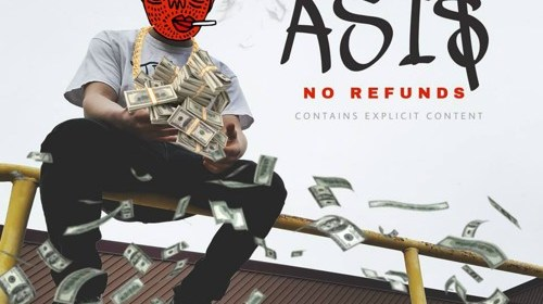 "Asi$ - ""No Refunds"" cover"