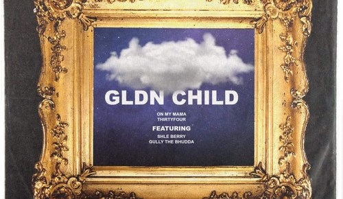 "Cover artwork for GLDN Child - ""On My Mama"" / ""34"""