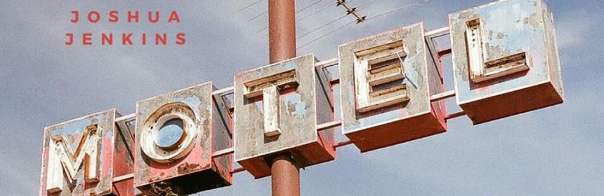 """Cover artwork for Joshua Jenkins - """"Motel"""""""