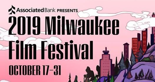 2019 Milwaukee Film Festival
