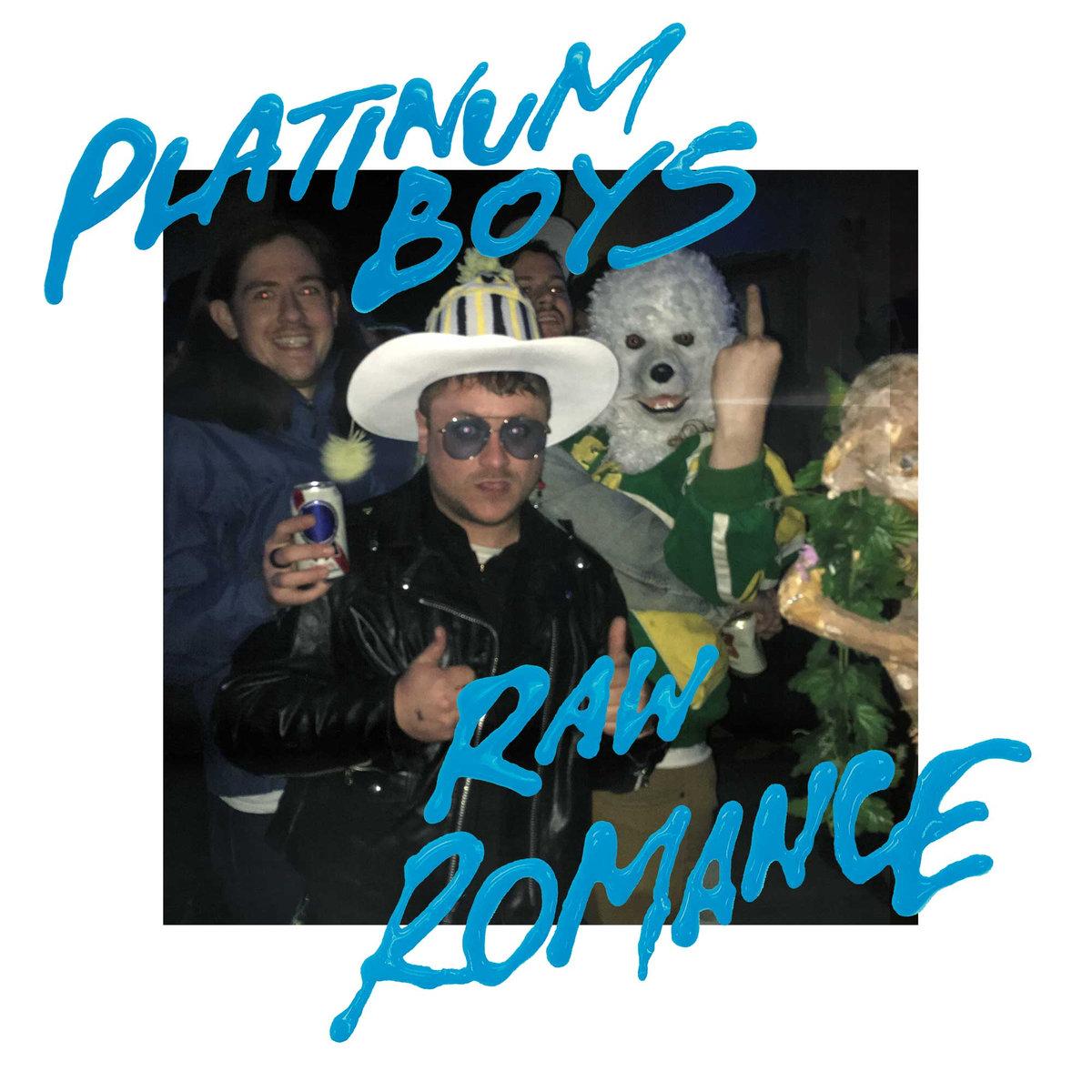 """Cover artwork for Platinum Boys - """"Raw Romance"""""""