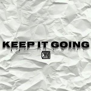 "AUDIO: Chan – ""Keep It Going"""