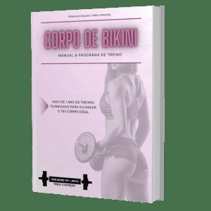 Manual do Corpo de Bikini - O Manual e Plano de Treino para mulheres focado no desenvolvimento dos glúteos e pernas de forma a atingir a silhueta desejada