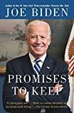 Promises To Keep Joe Biden