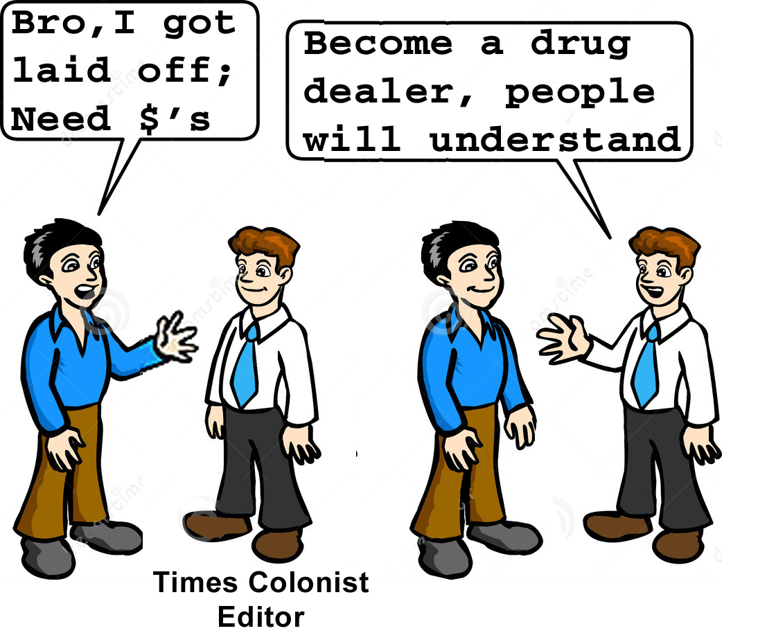 Times Colonist Excuses Drug Dealing