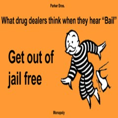 "No more ""get out of jail free"" cards to drug dealers"